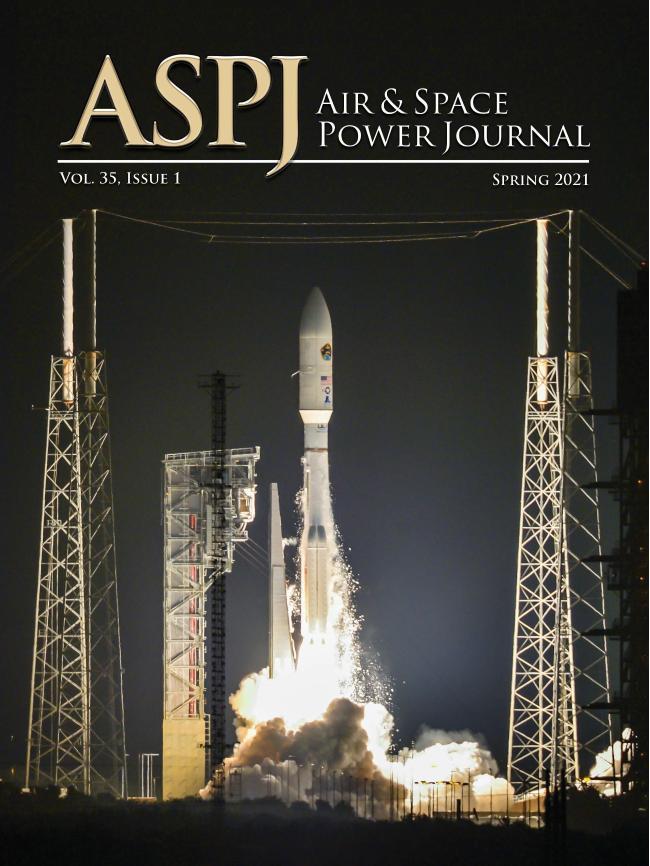 『Air and Space Power Journal』 2021년 봄호.  미 공군대학교 발행